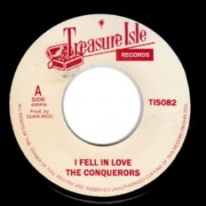 "Conquerors 'I Fell In Love' + 'Lonely Street'  7""  back in stock"