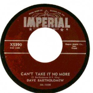 """Bartholomew, Dave 'Can't Take It No More' + 'Turn Your Lamps Down'  7"""""""