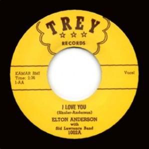 "Anderson, Elton 'I Love You' + Ray Gerdsen 'Fatty Hattie'  7"""