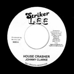 Clarke, Johnny 'House Crasher' + Augustus Pablo 'Pablo's Ride' jamaica 7""