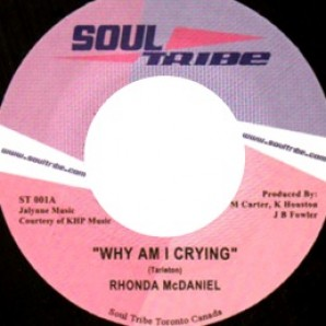 McDaniel, Rhonda 'Why Am I Crying' + 'Good Thing'  7""