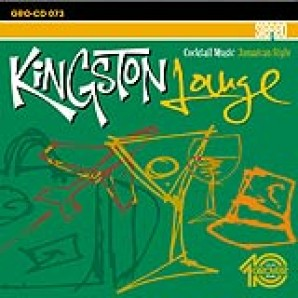 V.A. 'Kingston Lounge - Cocktail Music Jamaican Style' CD