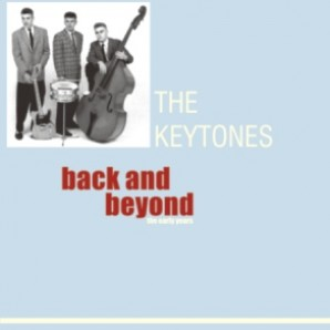 Keytones 'Back And Beyond - The Early Years Vol. 1'  CD