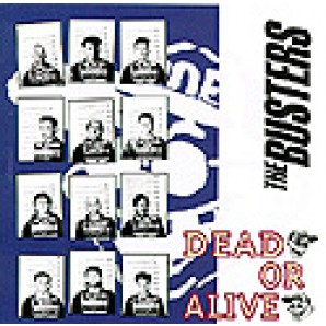 Busters - 'Dead Or Alive' CD