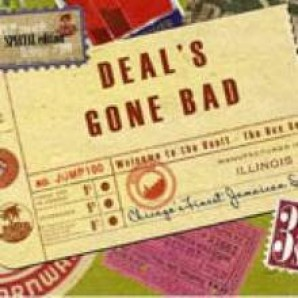Deal's Gone Bad 'Welcome To The Vault' 3-CD Box