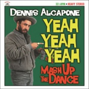 Alcapone, Dennis 'Yeah Yeah Yeah - Mash Up The Dance'  CD