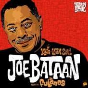 Bataan, Joe 'King Of Latin Soul'  CD