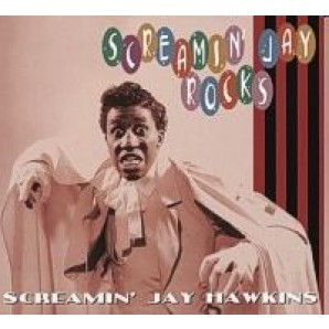 Hawkins, Screamin' Jay 'Screamin' Jay Rocks'  CD