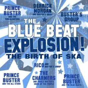 V.A. / Prince Buster 'The Blue Beat Explosion'  LP