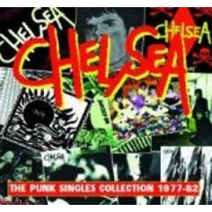 Chelsea - 'The Punk Singles Collection'  CD