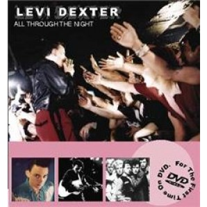 Dexter, Levi 'All Through The Night'  DVD