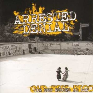 Arrested Denial 'Our Best Record So Far'  CD