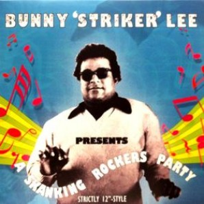 Lee, Bunny 'Presents A Skanking Rockers Party'  LP