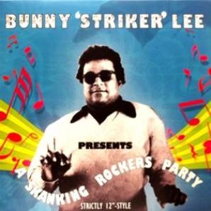 Lee, Bunny 'Presents A Skanking Rockers Party'  LP