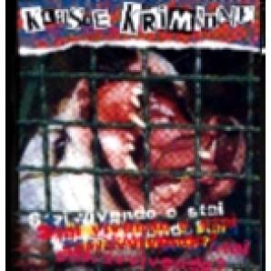 Klasse Kriminale 'Are You Living Or Just Surviving' CD