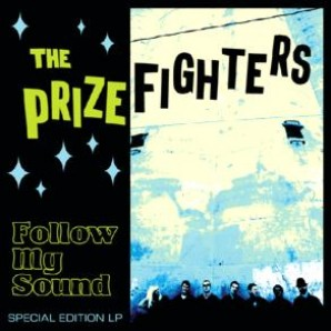 Prizefighters 'Follow My Sound'  LP