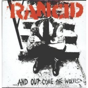 Rancid '...And Out Come The Wolves'  LP