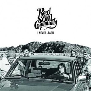 Red Soul Community 'I Never Learn'  CD