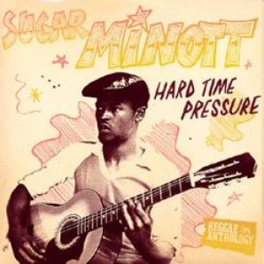 Minott, Sugar 'Hard Time Pressure'  2-CD+DVD