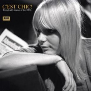 V.A. 'C'est Chic! French Girl Singers Of The 1960s'  LP
