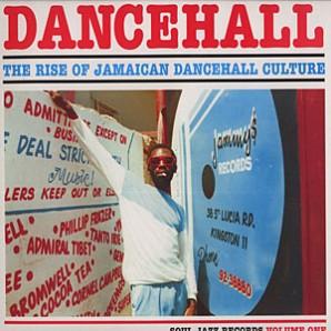 V.A. 'Dancehall: The Rise of Jamaican Dancehall Culture Vol. 1'  2-LP