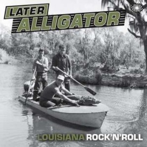 V.A. 'Later Alligator'  2-LP