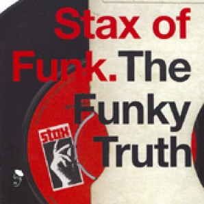 V.A. 'Stax Of Funk – The Funky Truth'  2-LP