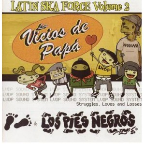 Los Vicios De Papa/ Los Pies Negros - 'Latin Ska Force Vol. 2'  CD