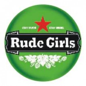 fridge magnet 'Rude Girls - Stay Rude' 43 mm