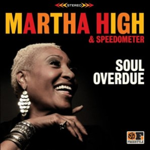 High, Martha & Speedometer 'Soul Overdue'  LP