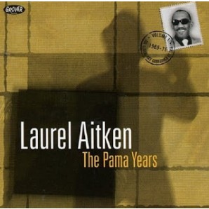 Aitken, Laurel 'The Pama Years' CD