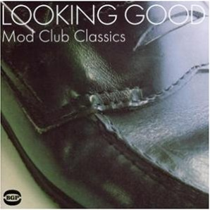 V.A. - 'Looking Good - Mod Club Classics'  CD