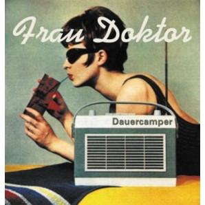Frau Doktor 'Dauercamper' CD