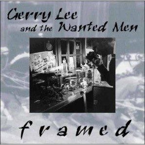 Gerry Lee & The Wanted Men 'Framed' CD