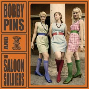 Bobby Pins & The Saloon Soldiers 'Same'  CD