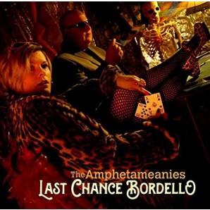 Amphetameanies 'Last Chance Bordello'   CD