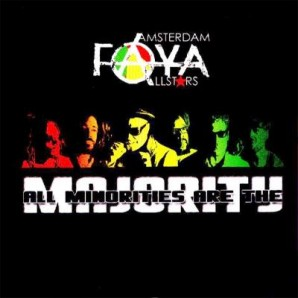 Amsterdam Faya Allstars 'All Minorities Are The Majority'  CD