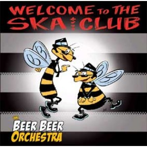 Beer Beer Orchestra 'Welcome To The Ska Club'  CD