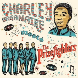 Charley Organaire meets the Prizefighters CD