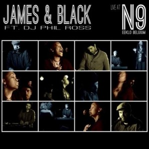 James & Black ft. DJ Phil Ross 'Live At N9'  CD