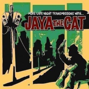 Jaya The Cat 'More Late Night Transmissions'  CD