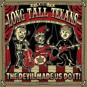 Long Tall Texans 'The Devil Made Us Do It' LP red vinyl