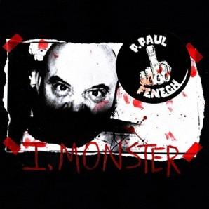 Fenech, P. Paul 'I, Monster'  LP + mp3