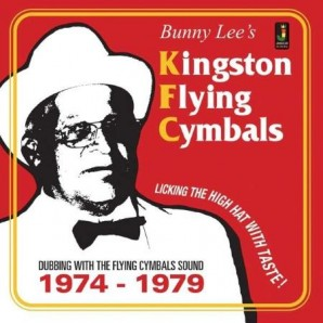 V.A. 'Bunny Lee's Kingston Flying Cymbals 1975-1979'  CD
