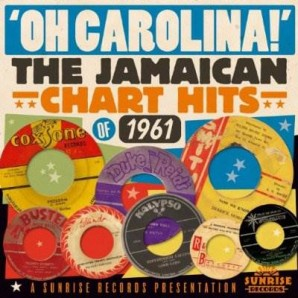 V.A. 'Oh Carolina: Jamaican Chart Hits Of 1961'  CD