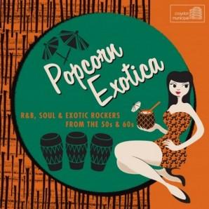 V.A. 'Popcorn Exotica'  CD