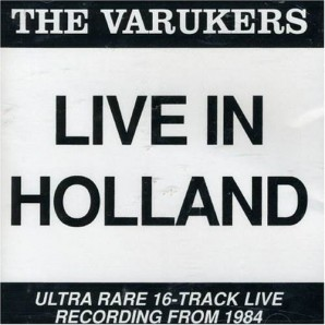 Varukers 'Live In Holland'  CD