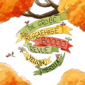 Yellow Umbrella 'Die Große Reggaehase Boooo Revue'  CD *Dr. Ring DIng*
