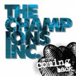 "Champions Inc. 'We're Coming Back'  7"" tricolour vinyl"
