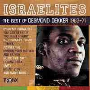 Dekker, Desmond 'Israelites - The Best Of' CD